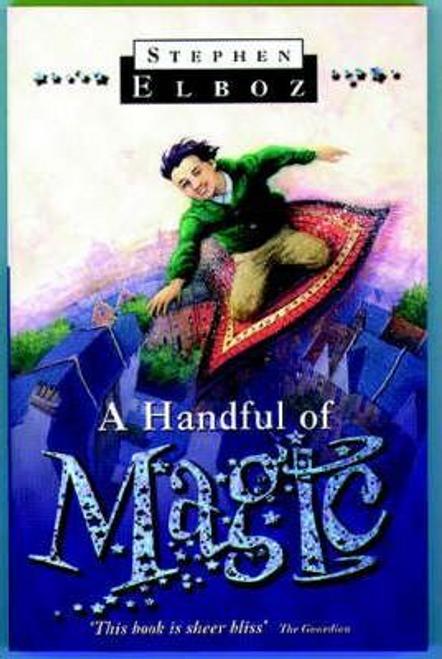 Elboz, Stephen / A Handful of Magic