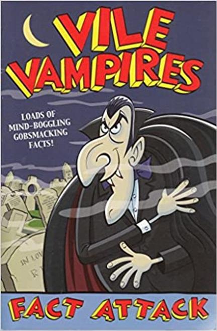 Ian, Locke / Fact Attack 20 Vile Vampires