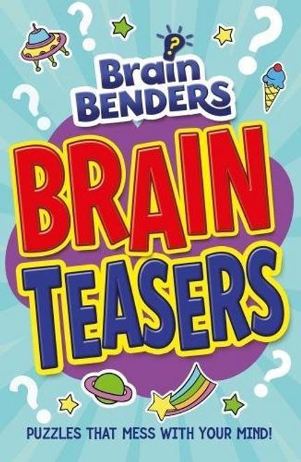 Brain Benders: Brain Teasers