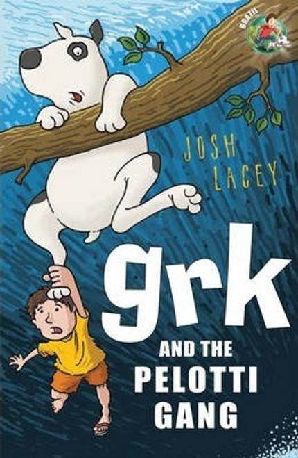 Lacey, Josh / Grk and the Pelotti Gang
