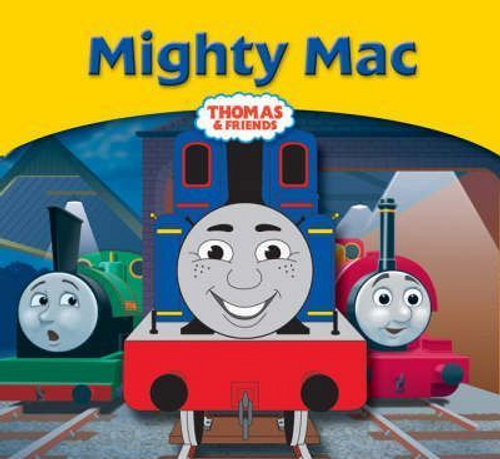 Thomas and Friends / Mighty Mac
