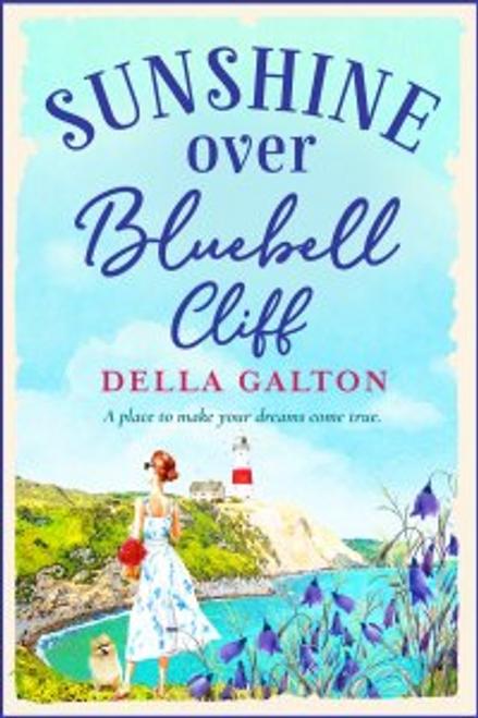 Galton, Della / Sunshine Over Bluebell Cliff