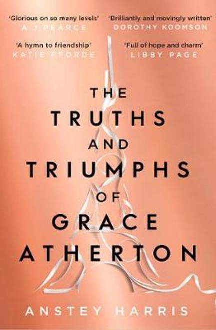 Harris, Anstey / The Truths and Triumphs of Grace Atherton