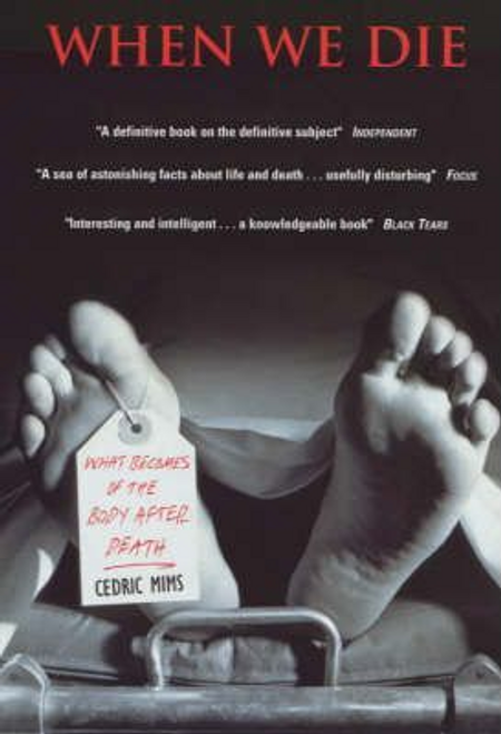 Mims, Cedric A. / When We Die : Book About Death