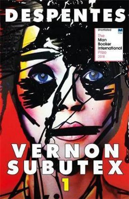 Despentes, Virginie / Vernon Subutex One : English edition
