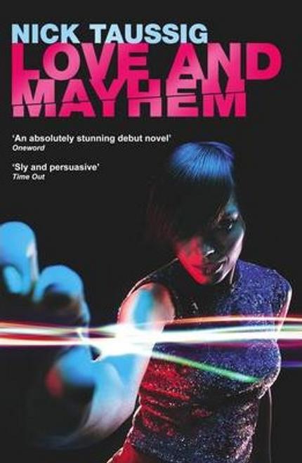 Taussig, Nick / Love and Mayhem