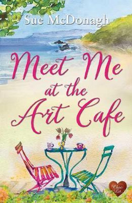 McDonagh, Sue / Meet Me at the Art Cafe