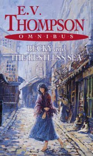 Thompson, E. V. / Becky and The Restless Sea