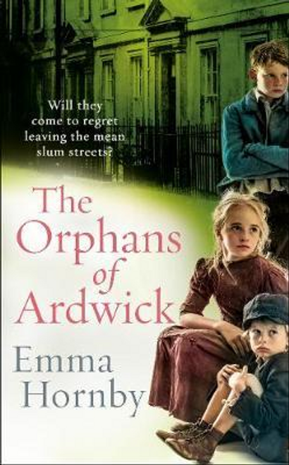 Hornby, Emma / The Orphans of Ardwick