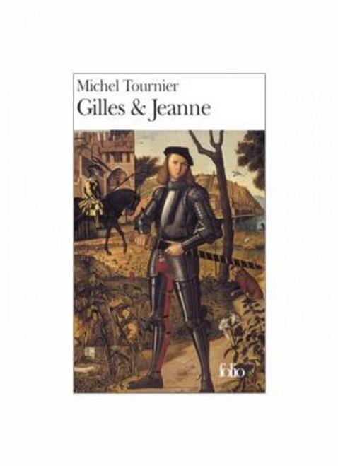 Tournier, Michel / Gilles et Jeanne