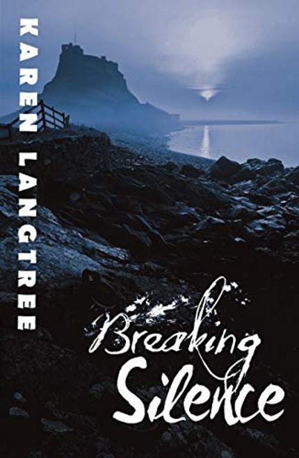 Langtree, Karen / Breaking Silence