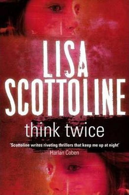 Scottoline, Lisa / Think Twice