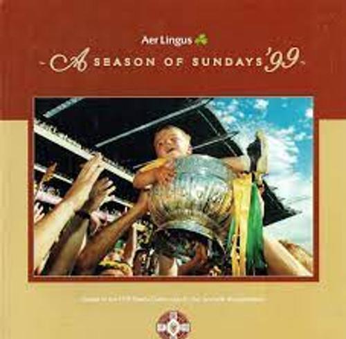 Sportsfile - A Season Of Sundays - 1999 - GAA Photography - Yearbook - 1999 HB - Sport