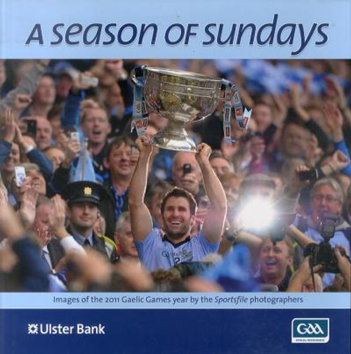 Sportsfile - A Season of Sundays - 2011- HB - GAA - Photography