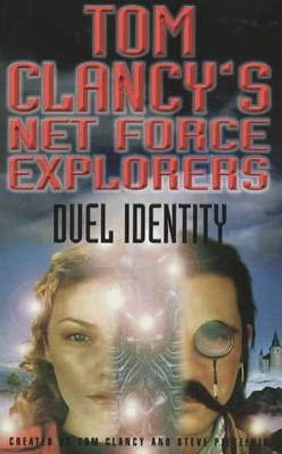 Clancy, Tom / Tom Clancy's Net Force Explorers 12: Duel Identity