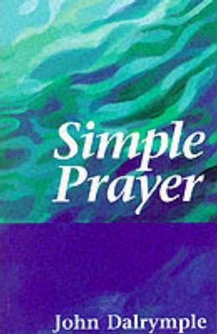 Dalrymple, John / Simple Prayer