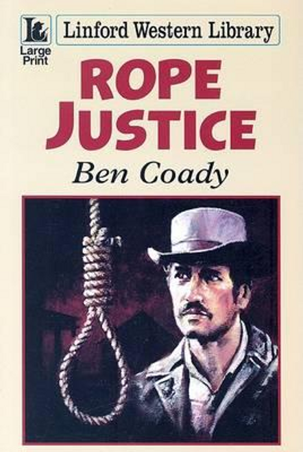 Coady, Ben / Rope Justice