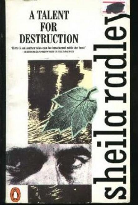 Radley, Sheila / A Talent for Destruction