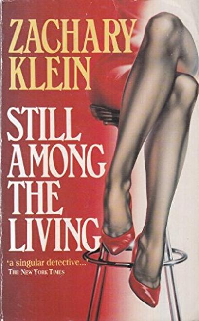 Klein, Zachary / Still Among The Living