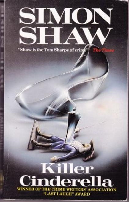 Shaw, Simon / Killer Cinderella