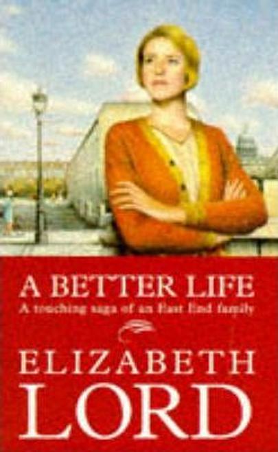 Lord, Elizabeth / A Better Life