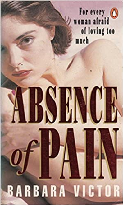 Victor, Barbara / Absence of Pain