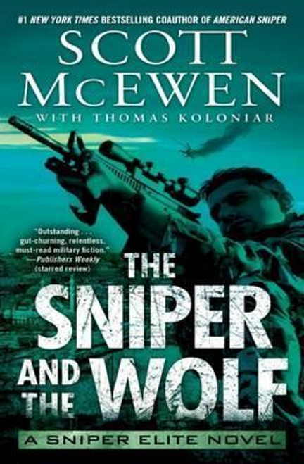 Mcewen, Scott / The Sniper and the Wolf : A Sniper Elite Novel