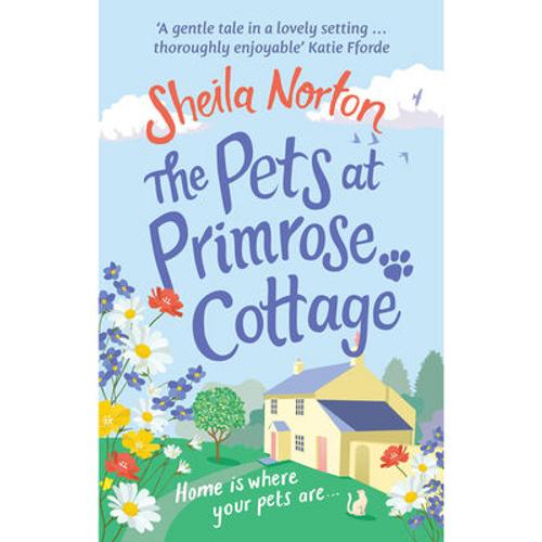 Norton, Sheila / The Pets At Primrose Cottage