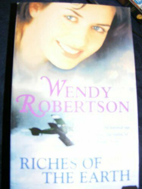 Robertson, Wendy / Riches of the Earth