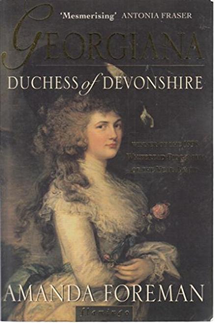 Amanda, Foreman / Georgiana Duchess of Devonshire