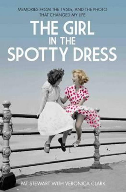 Stewart, Pat / The Girl in the Spotty Dress