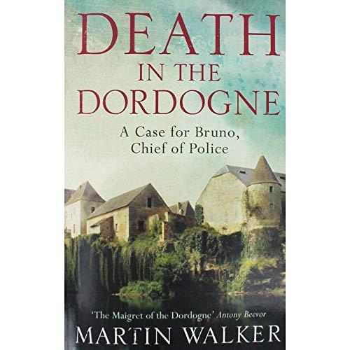 Walker, Martin / Death in the Dordogne