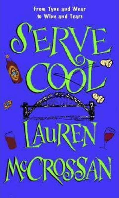 McCrossan, Lauren / Serve Cool