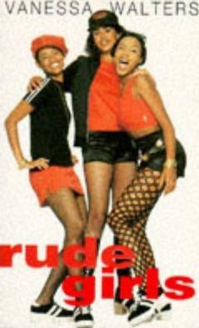 Walters, Vanessa / Rude Girls