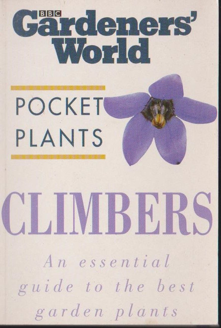 Gardeners World Pocket Plants Climbers