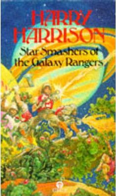 Harrison, Harry / Star Smashers of the Galaxy Rangers