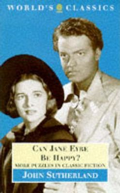 Sutherland, J. A. / Can Jane Eyre be Happy?