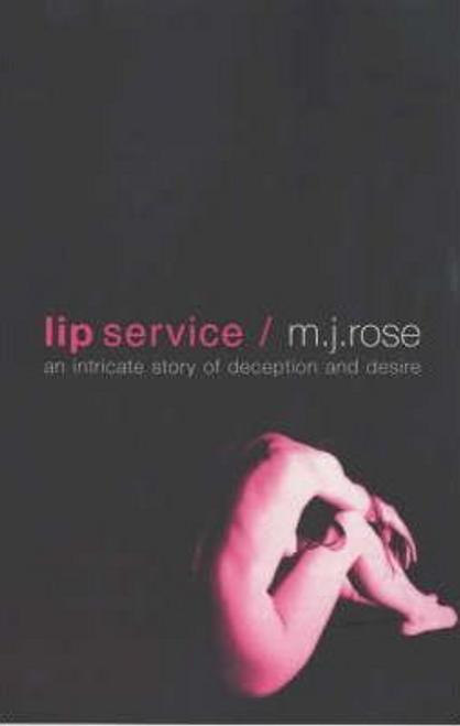 Rose, M. J. / Lip Service