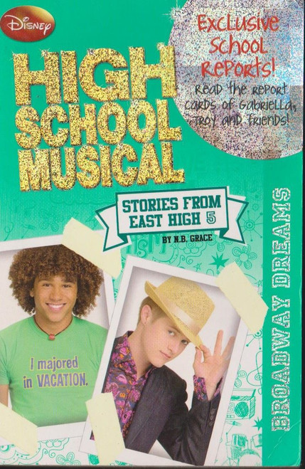 Disney / High School Musical Broadway Dreams