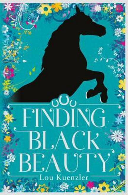 Kuenzler, Lou / Finding Black Beauty