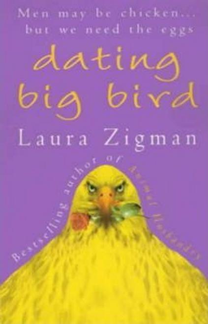 Zigman, Laura / Dating Big Bird