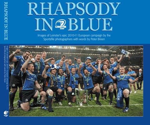Breen, Peter & Sportsfie - Rhapsody in Blue - Leinster's 2010-11 European Cup - HB - Rugby - Heineken Cup