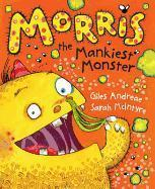 Andreae, Giles / Morris the Mankiest Monster (Children's Picture Book)