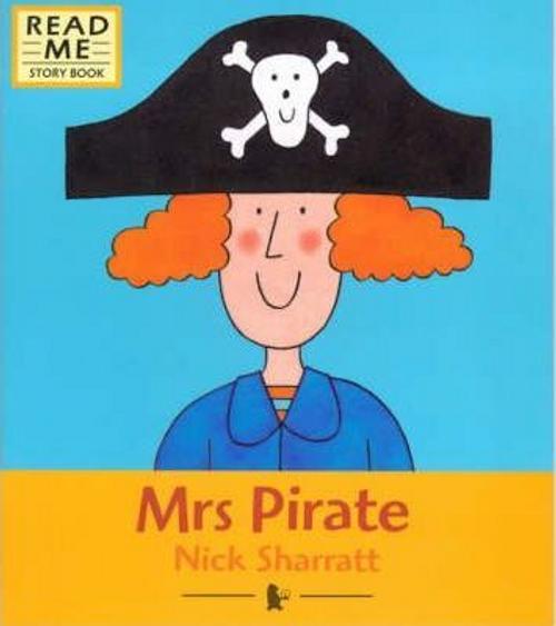 Sharratt, Nick / Mrs Pirate (Children's Picture Book)