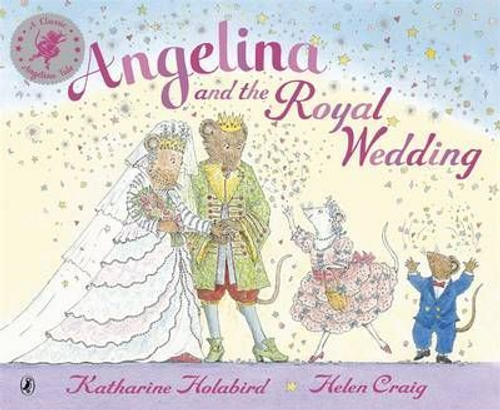 Holabird, Katharine / Angelina and the Royal Wedding (Children's Picture Book)