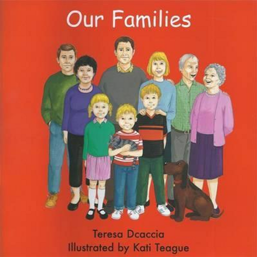 Dcaccia, Teresa / Our Families (Children's Picture Book)