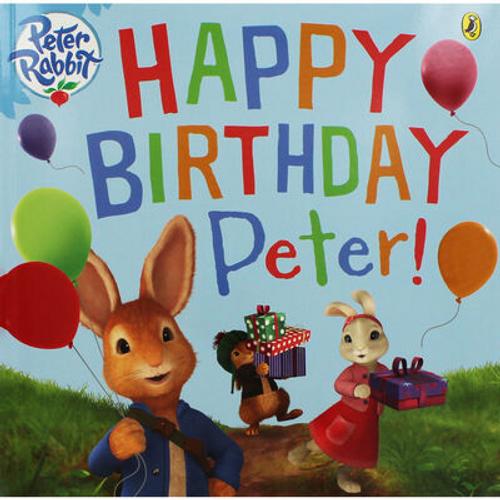 Peter Rabbit: Happy Birthday Peter! (Children's Picture Book)