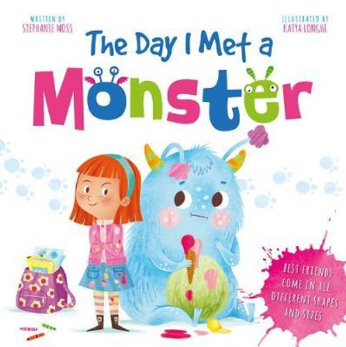Moss, Stephanie / The Day I Met A Monster (Children's Picture Book)