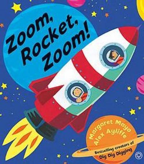 Mayo, Margaret / Zoom, Rocket, Zoom! (Children's Picture Book)