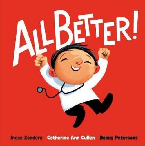 Zandere, Inese / All Better! (Children's Picture Book)